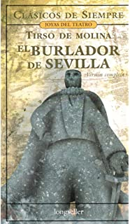 El Burlador De Sevilla (Spanish Edition)