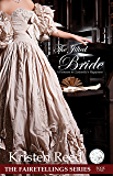 The Jilted Bride: A Footnote to Cinderella's Happiness (Fairetellings Book 1)