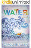 WATER: Book Four of the Elemental Journey Series