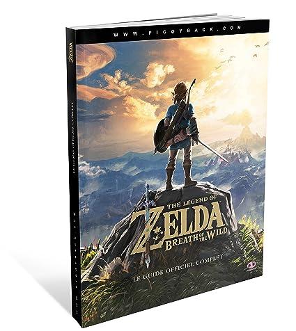 Le Guide Officiel Complet The Legend Of Zelda Breath Of The