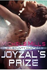 Joyzal's Prize (Alien Bounty Hunters Book 2) Kindle Edition
