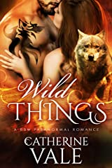 Wild Things Kindle Edition