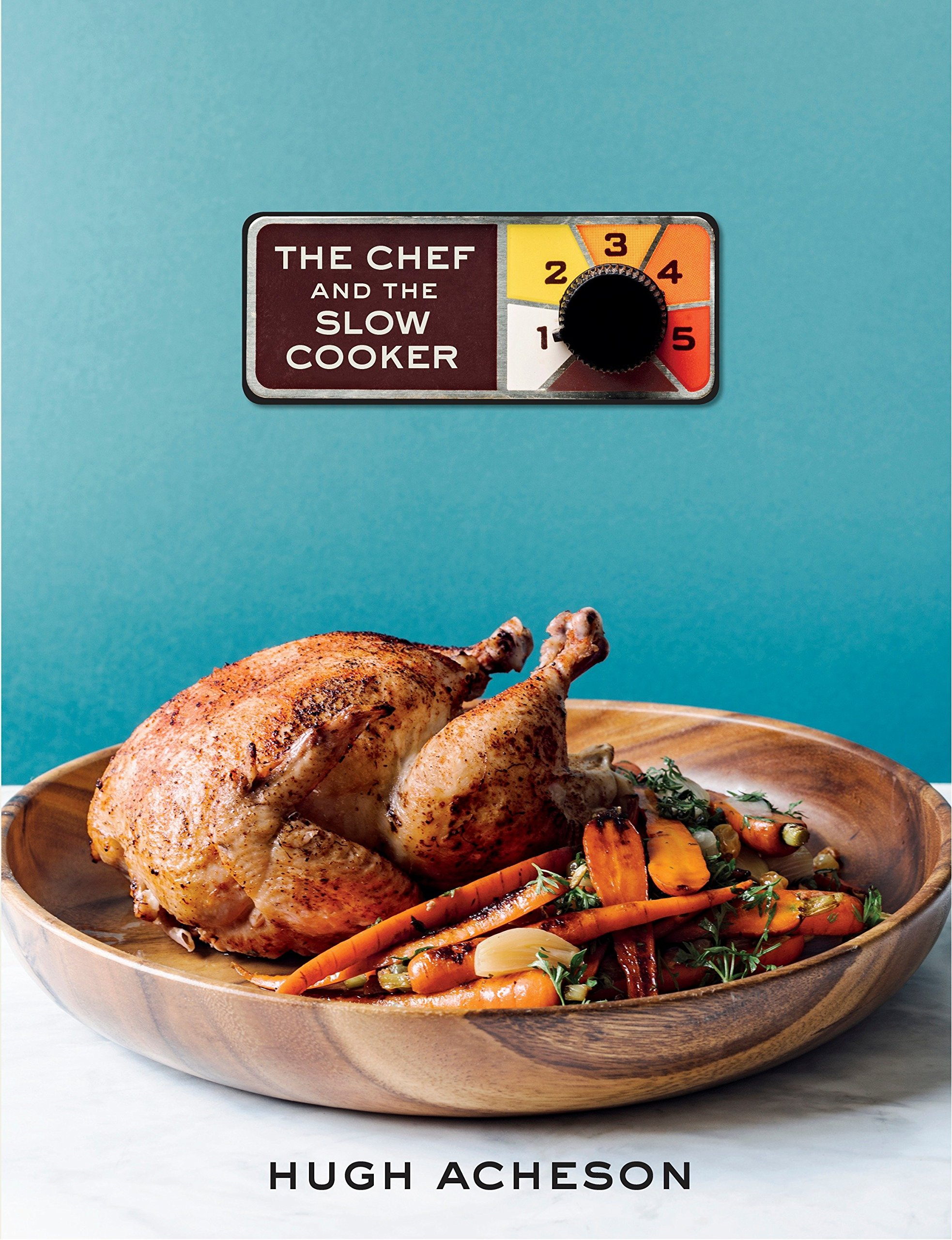 The Chef and the Slow Cooker: Hugh Acheson: 9780451498540: Amazon ...