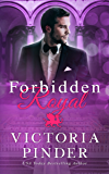 Forbidden Royal (Princes of Avce Book 3)