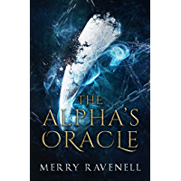 The Alpha's Oracle (IronMoon Book 1) (English Edition)