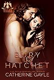 Bury the Hatchet (Tulsa Thunderbirds Book 1)