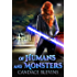 Of Humans and Monsters (Only Human Book 3)