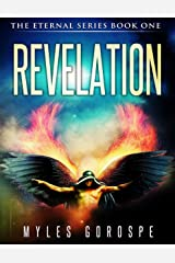 Revelation: The Eternal Series Book One Kindle Edition