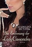 Die Eroberung der Lady Cassandra (Fairbourne Quartet 2)