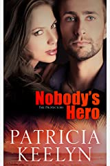 Nobody's Hero (The Protectors Book 4) Kindle Edition