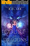 Court of Dragons: An Epic Reverse Harem Dragon Fantasy (Forbidden Magic Book 2)