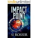Impact Point: Fast Paced Action Thriller (Robert Spire Thriller Book 2)