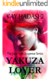 Yakuza Lover: Organized Crime Turns Lethal (The June Kato Suspense Series Book 3)