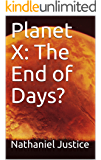 Planet X: The End of Days?