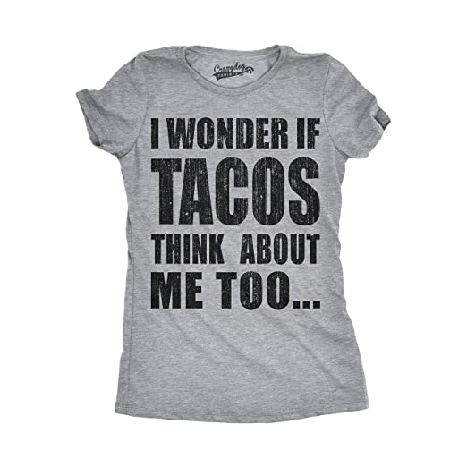 b2118b3dd0 Womens I Wonder If Tacos Think About Me Too Funny Taco Tuesday Cinco De  Mayo T