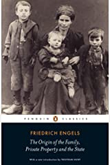 The Origin of the Family, Private Property and the State (Penguin Classics) Kindle Edition