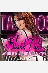 Black Ink: An Interracial Gangbang Fantasy