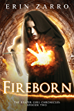 Fireborn (Reaper Girl Chronicles Book 2)