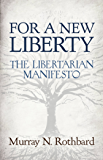 For a New Liberty: The Libertarian Manifesto (LvMI)