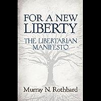 For a New Liberty: The Libertarian Manifesto (LvMI)