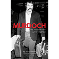Murdoch: The All Black who never returned
