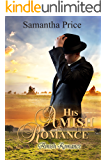 His Amish Romance: Amish Romance (Seven Amish Bachelors Book 2)