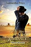 His Amish Romance: Amish Romance (Seven Amish Bachelors Book 2)