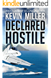 Declared Hostile (Raven One Book 2)