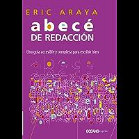 Abecé de redacción: una guía accesible y completa para escribir bien (Manuales) (Spanish Edition)