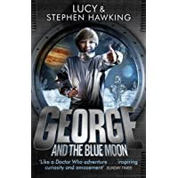 George And The Blue Moon (George's Secret Key