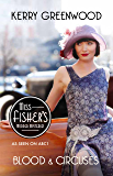 Blood and Circuses: Phryne Fisher's Murder Mysteries 6