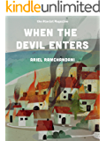 When the Devil Enters (Kindle Single)