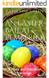 An Easter Ball at Pemberley: A Pride and Prejudice Variation