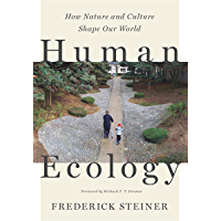Human Ecology: How Nature and Culture Shape Our World (English Edition)
