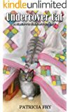 Undercover Cat (A Klepto Cat Mystery Book 4)