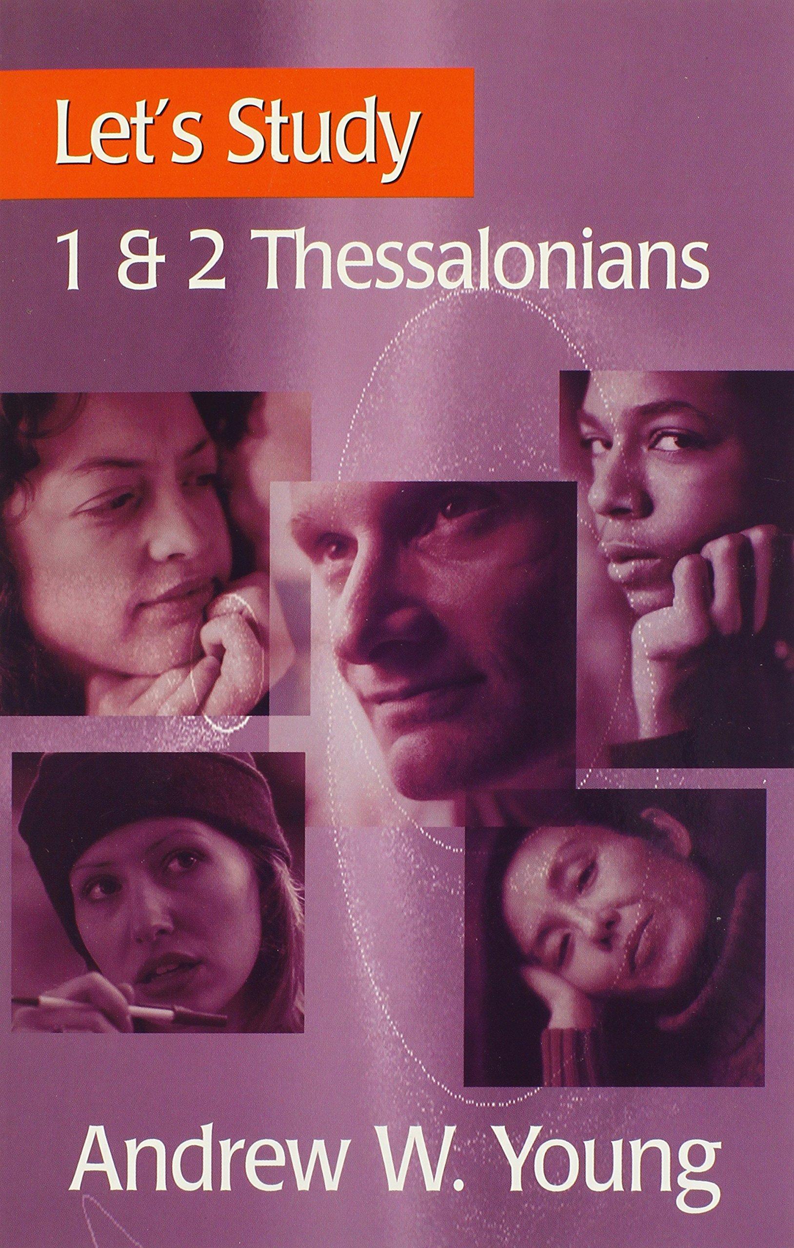 Download Let's Study 1 & 2 Thessalonians PDF
