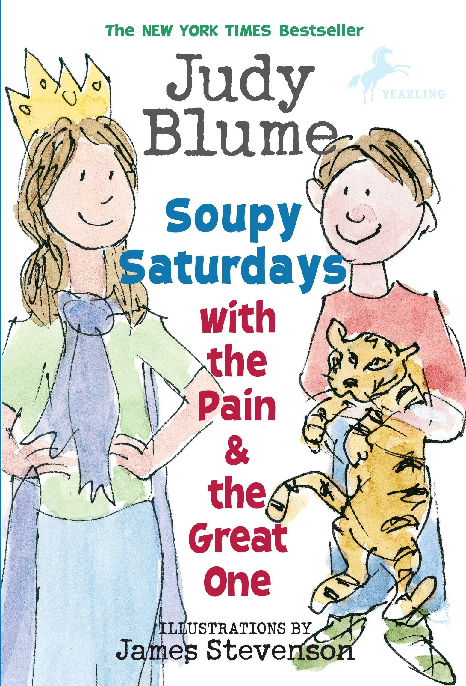Soupy Saturdays with the Pain & the Great One (Pain and the Great One Series) ebook