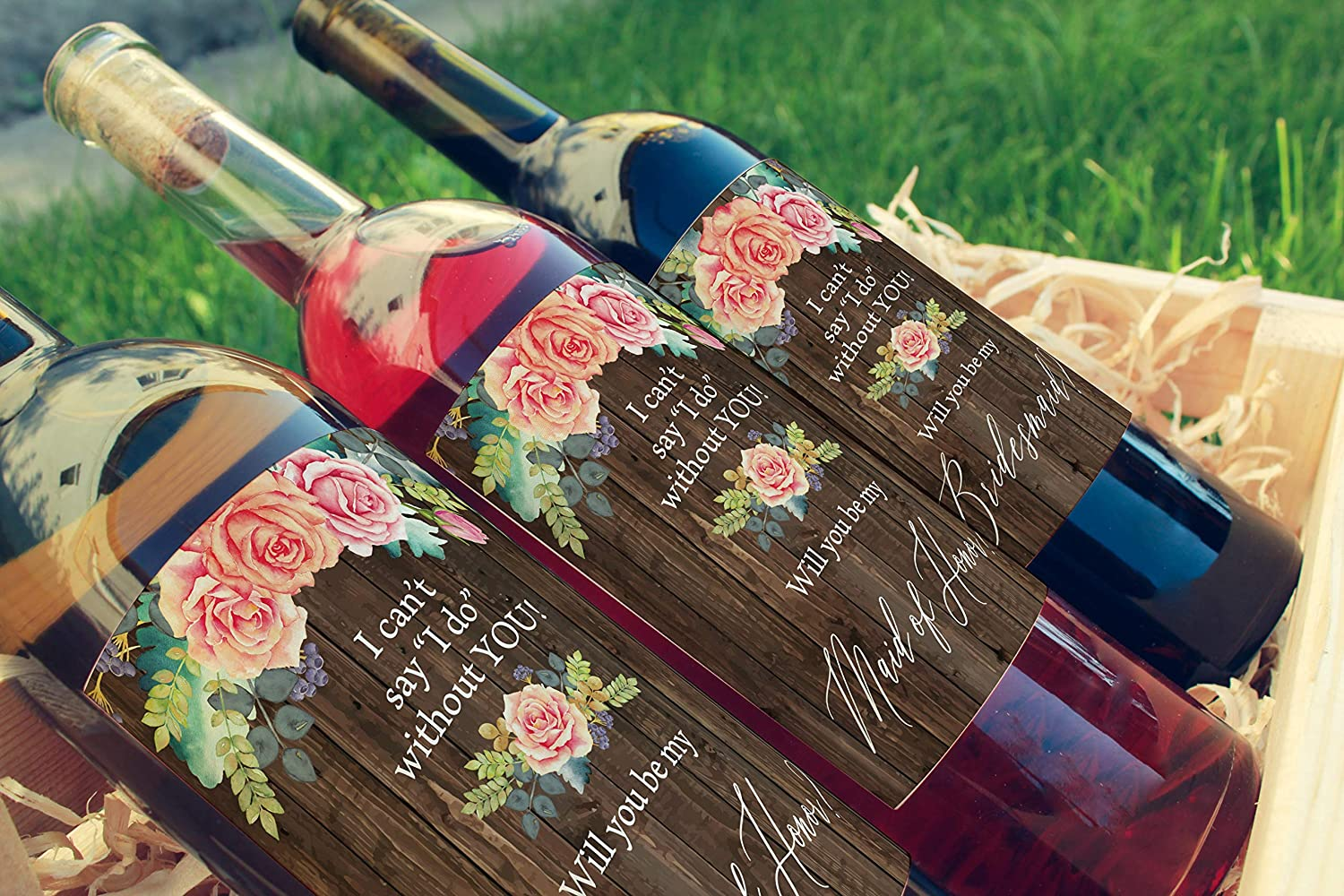 1 Maid of Honor Wine Label 1 Matron of Honor Wine Label Set of 8 includes: 6 Bridesmaid Wine Labels RusticI Can/'t Say I Do Without You Will You Be My Bridesmaid Wine Labels