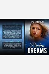 Broken Dreams Kindle Edition