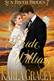 Mail Order Bride - A Bride for William: Sweet Clean Historical Western Mail Order Bride inspirational Romance (Sun River Brides Book 7)