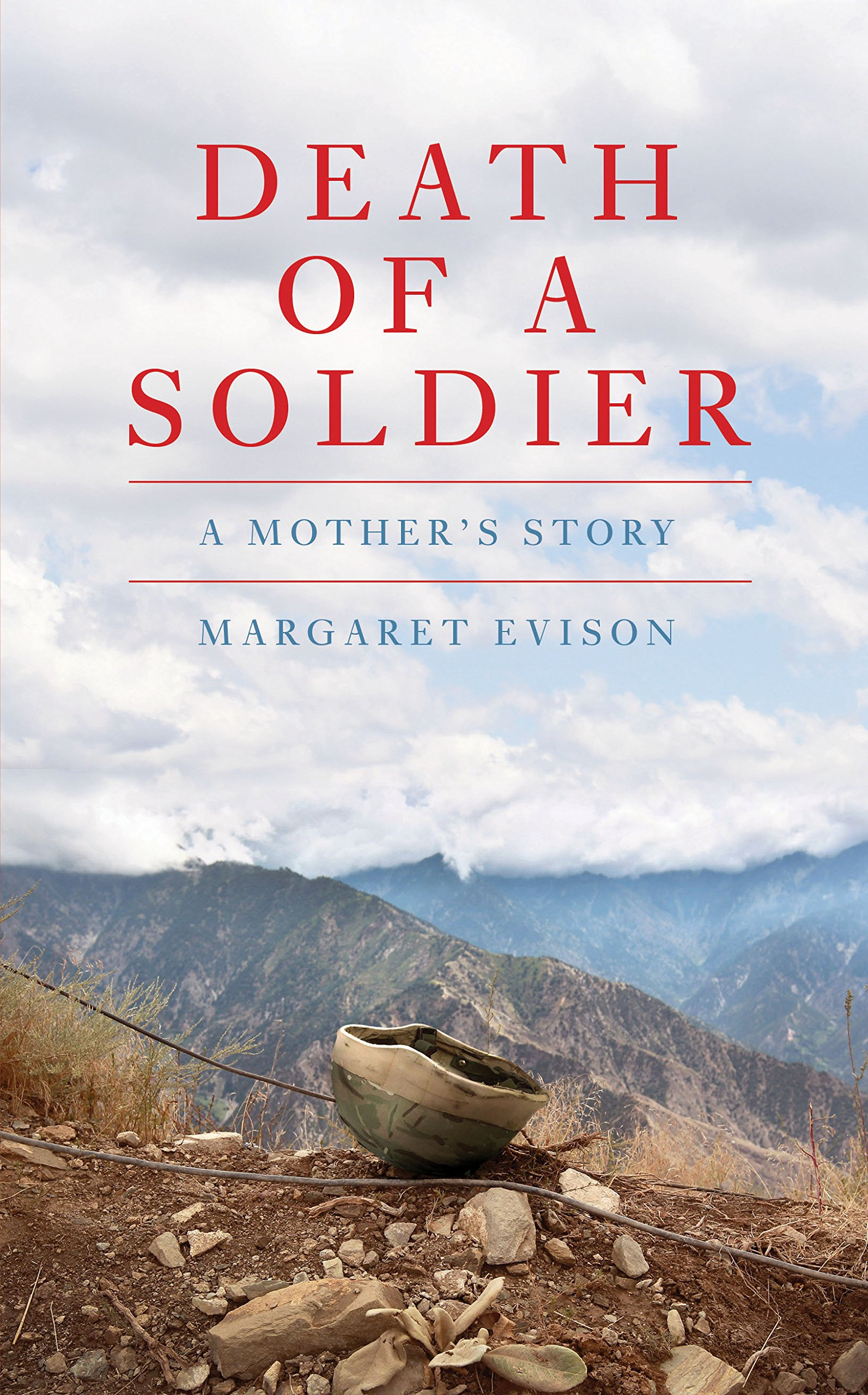 Download Death of a Soldier: A Mother's Story pdf epub