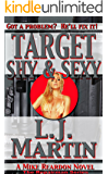 Target Shy & Sexy: The Repairman Series