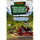 Mayhem at the Happy Valley Motor Inn and Resort