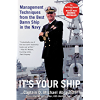 It's Your Ship: Management Techniques from the Best Damn Ship in the Navy (English Edition)