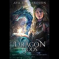 Dragon Gods (Alveria Dragon Akademy's Untameables Book 2) (English Edition)
