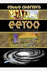 Eetoo: a Historical Space Opera Kindle Edition