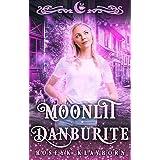 Moonlit Danburite: An Elemental Reverse Harem RomCom (Moonlit Falls Book 9)