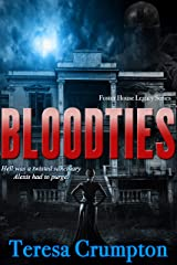 Bloodties (Foster House Legacy Series Book 2) Kindle Edition