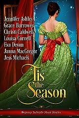 'Tis the Season: Regency Yuletide Short Stories Kindle Edition