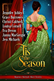 'Tis the Season: Regency Yuletide Short Stories